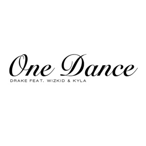 One Dance (feat. Wizkid & Kyla) - Single Mp3 Download
