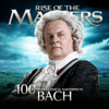 Bach - 100 Supreme Classical Masterpieces: Rise of the Masters - Various Artists