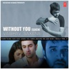 Without You Soch Single