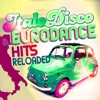 Italo Disco & Eurodance Hits Reloaded