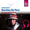 Winfried Dunkel - Quechua (Ayacuchano) für Peru (Reise Know-How Kauderwelsch AusspracheTrainer) artwork