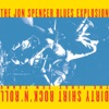 Dirty Shirt Rock 'N' Roll: The First 10 Years, The Jon Spencer Blues Explosion