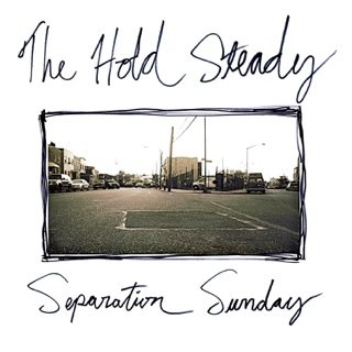 The Hold Steady: Your Little Hoodrat Friend