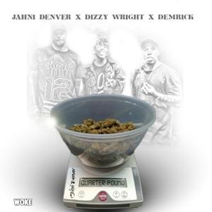 Quarter Pound (feat. Dizzy Wright & Demrick) - Single Mp3 Download