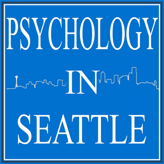 The psychology in seattle podcast by the psychology in seattle the psychology in seattle podcast by the psychology in seattle podcast on apple podcasts solutioingenieria Choice Image