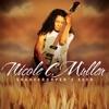 Nicole C. Mullen - One Touch Press Song Lyrics