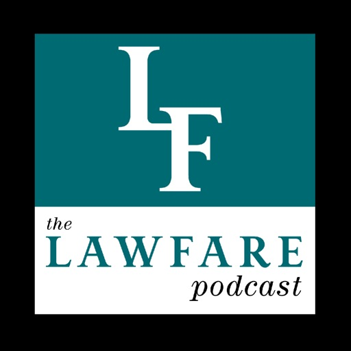 Cover image of The Lawfare Podcast