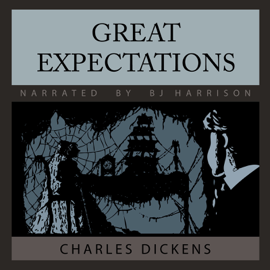 Great Expectations [Classic Tales Edition] (Unabridged) audiobook