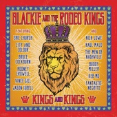 Blackie and The Rodeo Kings - Long Walk To Freedom