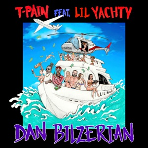 Dan Bilzerian (feat. Lil Yachty) - Single Mp3 Download