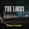 The Lobby - Single - Dirksonicus
