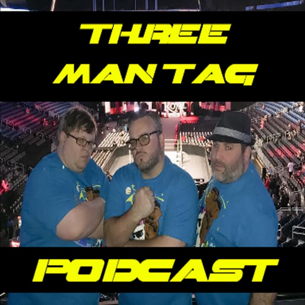 Three Man Tag Podcast