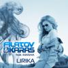 Лирика (feat. Masha) - Filatov & Karas