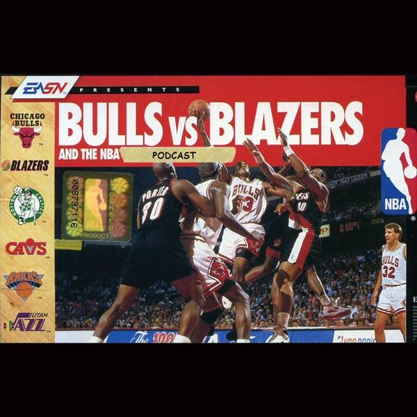 Bulls vs. Blazers NBA Podcast