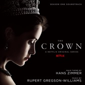 Rupert Gregson-Williams - The Crown Main Title