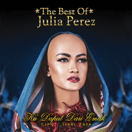 The best of julia perez by jupe rina nose denada on apple music the best of julia perez reheart