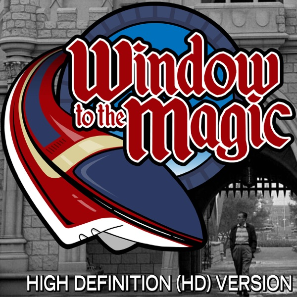 A WINDOW TO THE MAGIC: VIDEOCAST (high definition)