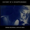 History of a Disappearance - Single - Hayley Moss & Edwige Belmore