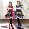 Wing of Image - EP - RUMMY LABYRINTH/AM(Aimi)・LUNA(Haruka Kudou)