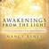 Awakenings from the Light: 12 Life Lessons from a Near Death Experience (Unabridged)