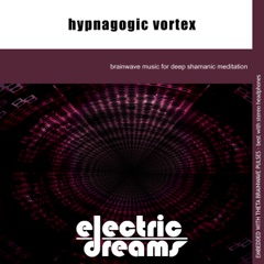 Hypnagogic Vortex - EP