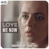 Love Me Now - Single