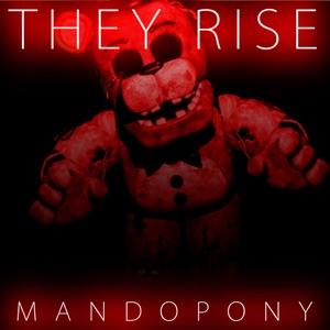MandoPony - They Rise
