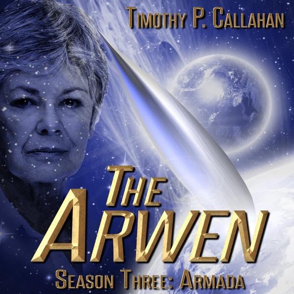 The Arwen, Season 3: Armada