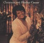 Shirley Caesar - Do You Hear What I Hear