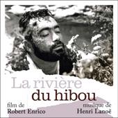 Henri Lanoë - A Livin' Man (tiré de La rivière du hibou)