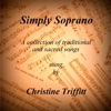 Simply Soprano (feat. Michael Baron) - Christine Triffitt