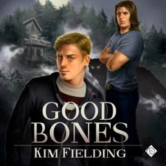 Good Bones: The Bones Series, Book 1 (Unabridged)