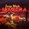 Irene Ntale - Sembera artwork