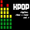 KPOP: Rhythm, Flow & Tone, Vol. 7 - Various Artists