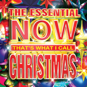 The Essential NOW Thats What I Call Christmas  Various Artists Various Artists album songs, reviews, credits