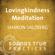 Sharon Salzberg - Lovingkindness Meditation