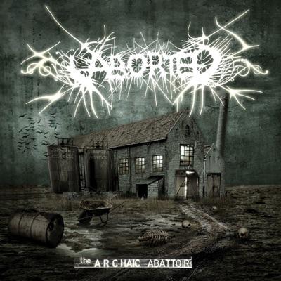 The Archaic Abbatoir - Aborted
