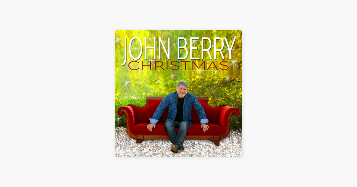 John Berry Christmas by John Berry on Apple Music