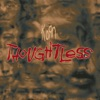 Thoughtless Remixes Single
