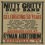 Nitty Gritty Dirt Band - My Walkin' Shoes (Live)