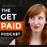 The Get Paid Podcast: The Stark Reality of Entrepreneurship and Being Your Own Boss podcast