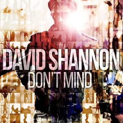 Don't Mind - Single - David Shannon album