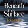Jo Spain - Beneath the Surface: An Inspector Tom Reynolds Mystery, Book 2 (Unabridged)