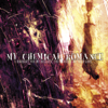 My Chemical Romance - I Brought You My Bullets, You Brought Me Your Love  artwork