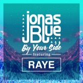 By Your Side (feat. RAYE) - Single