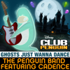 The Penguin Band - Ghosts Just Wanna Dance (from