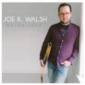 Joe K. Walsh - Red Skies