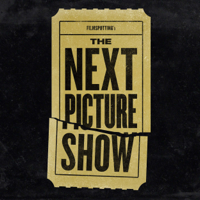 Podcast cover art for The Next Picture Show