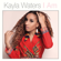 I Am (feat. Kim Waters) - Kayla Waters