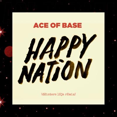 Happy Nation (Remixes) - Single - Ace Of Base